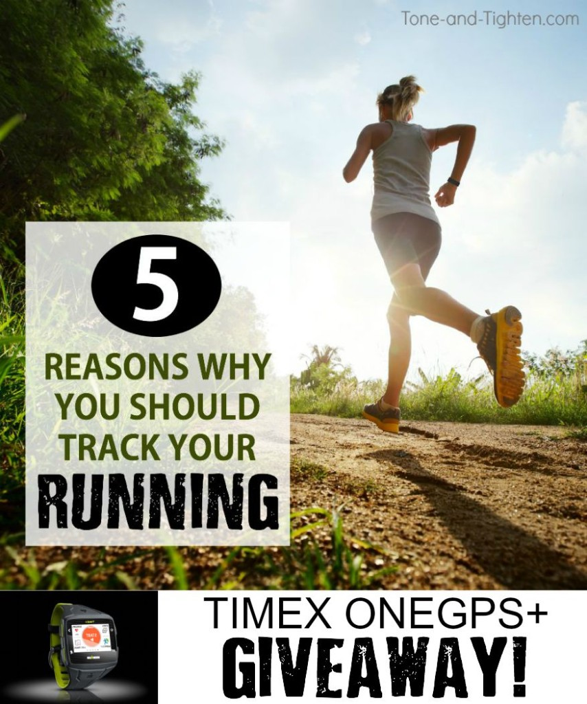 reasons to track your run plus timex giveaway