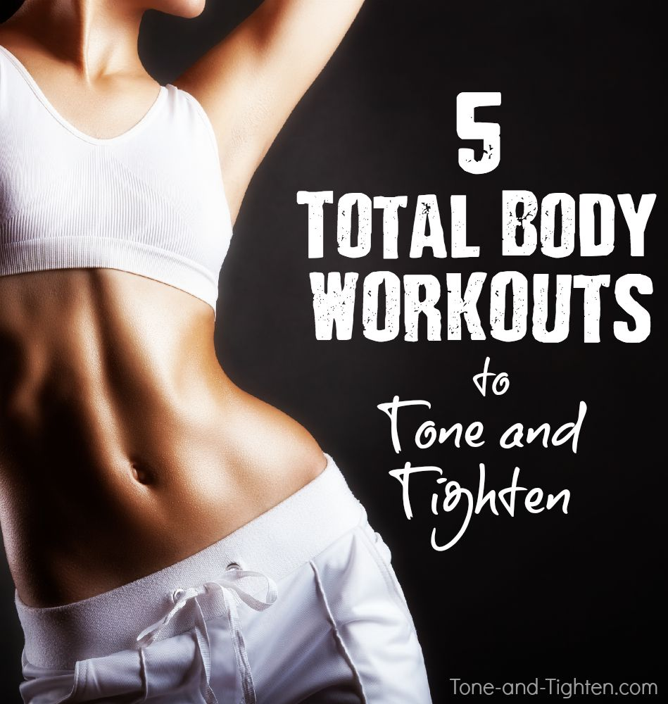 total body workouts tone tighten plan routine