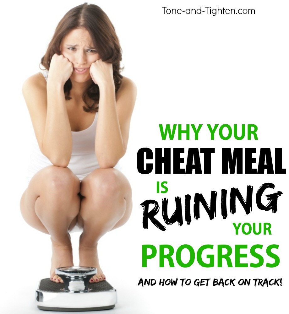cheat meal ruining progress tone tighten