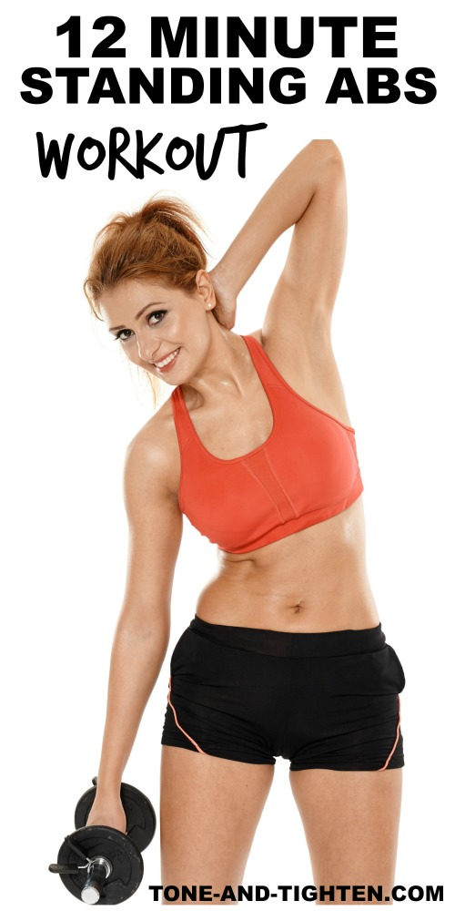 12 Minute Standing Abs Workout on Tone-and-Tighten.com