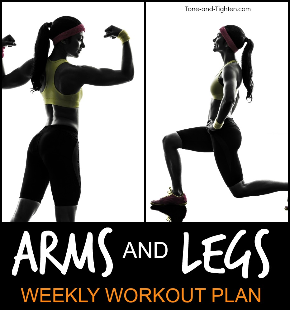 arms and legs weekly workout plan tone tighten