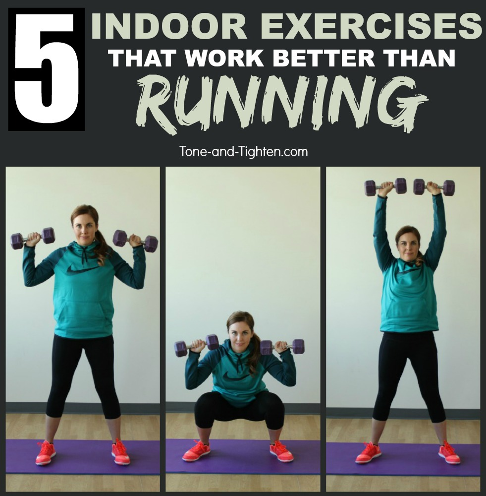 indoor-exercises-work-better-than-running-tone-tighten
