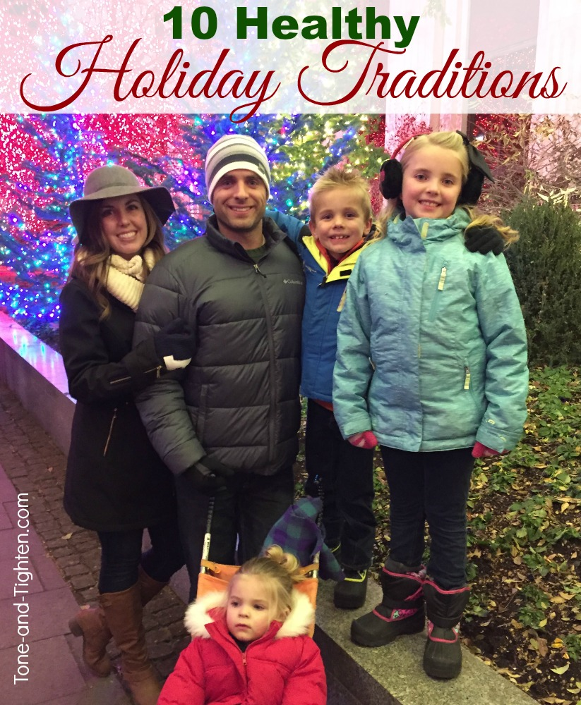 10 healthy fit active holiday tradtions