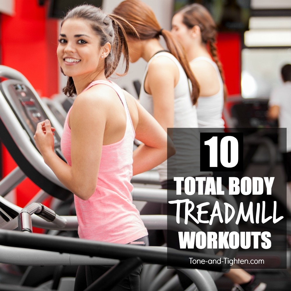 10-total-body-treadmill-workouts