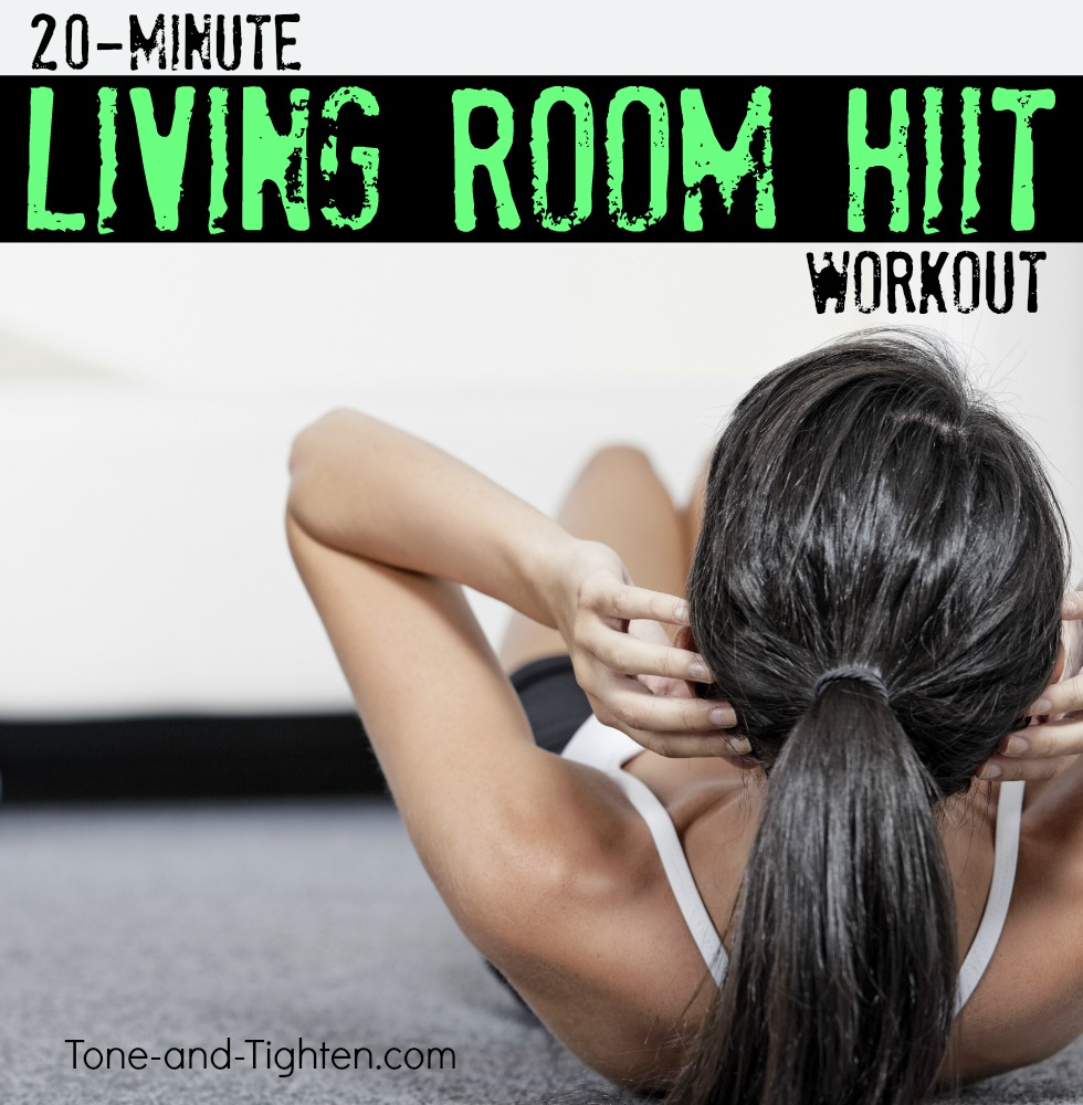 20 minute living room hiit workout tone and tighten for Living room exercises