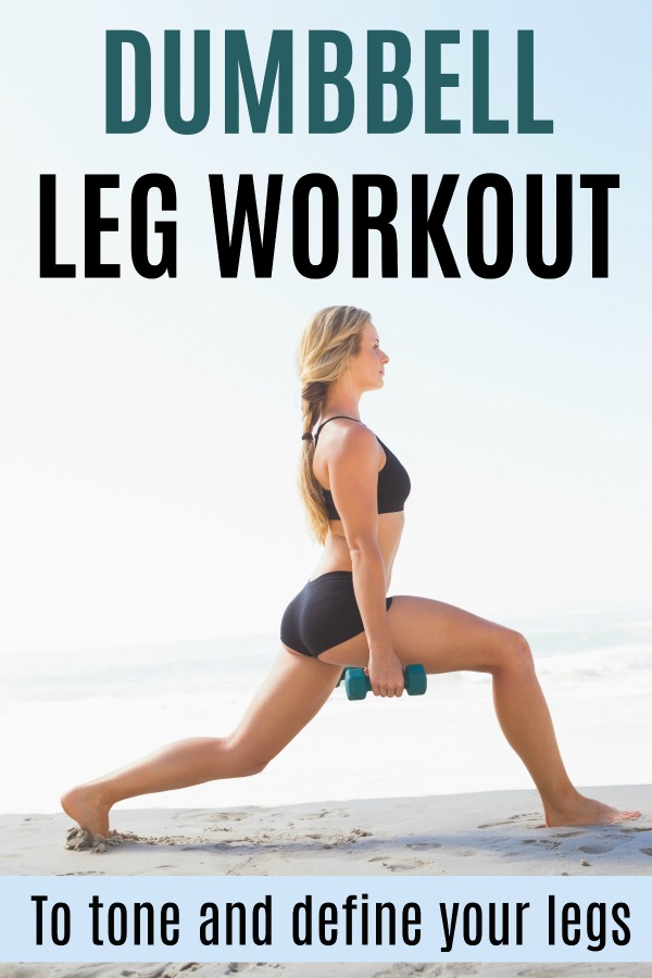 Dumbbell leg workout with weights to tone and tighten your butt and legs