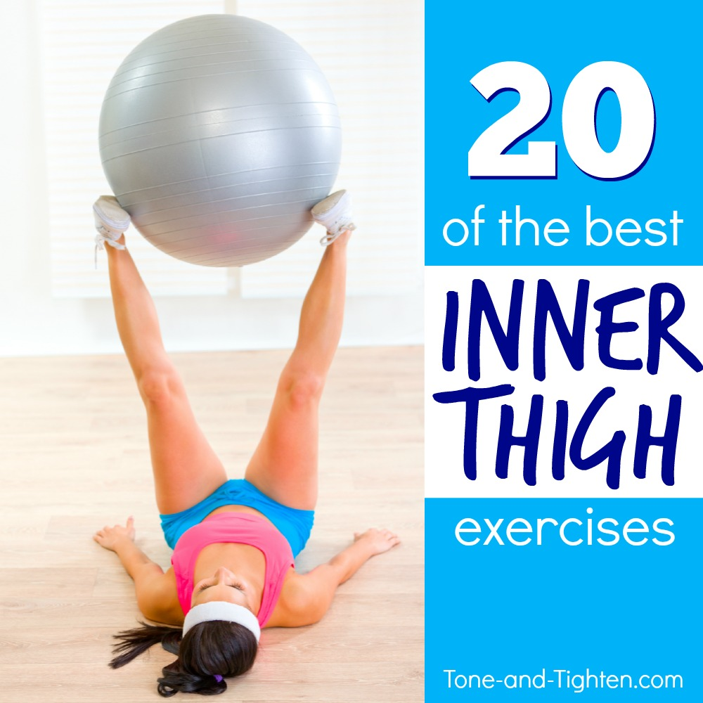 best inner thigh exercises tone tighten