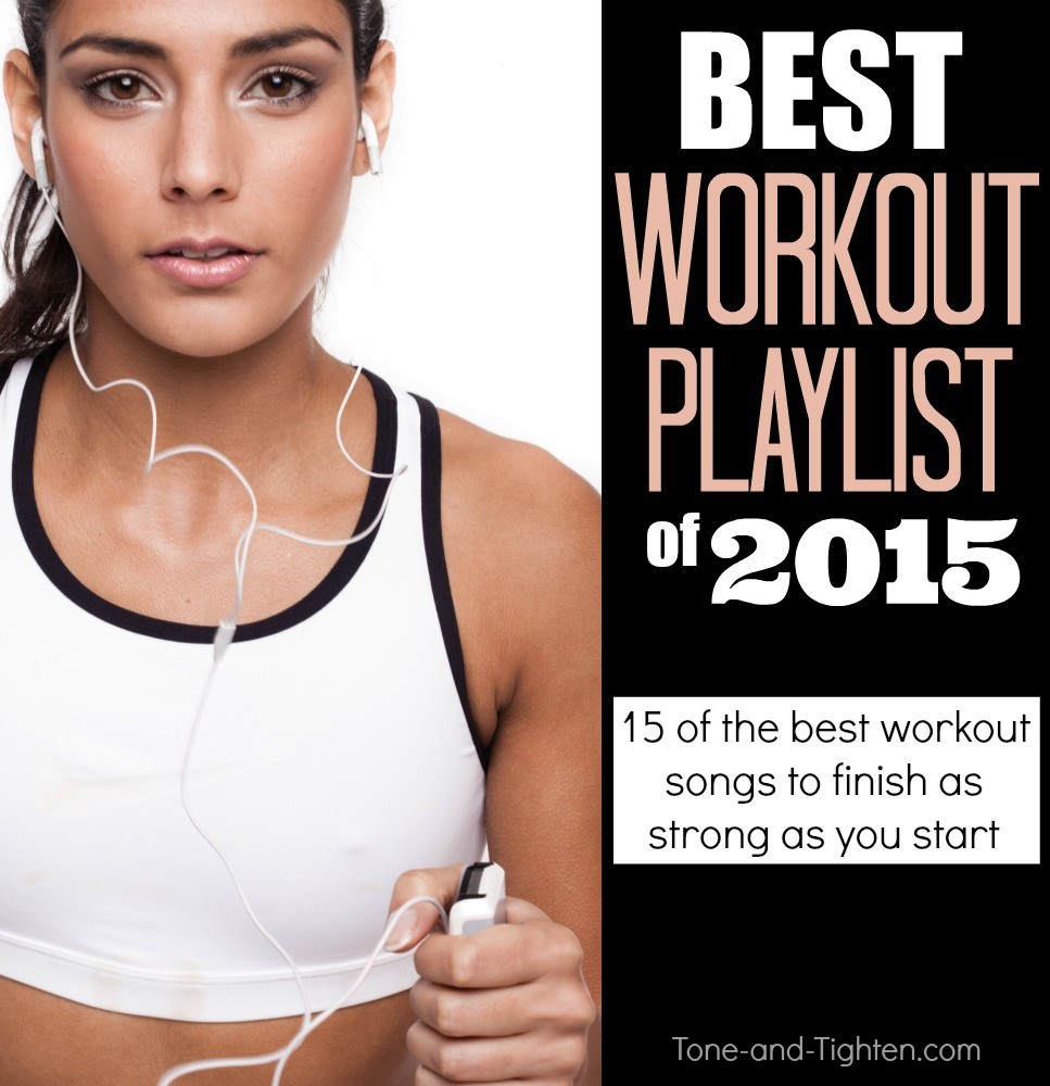 best workout songs playlist 2015 tone tighten