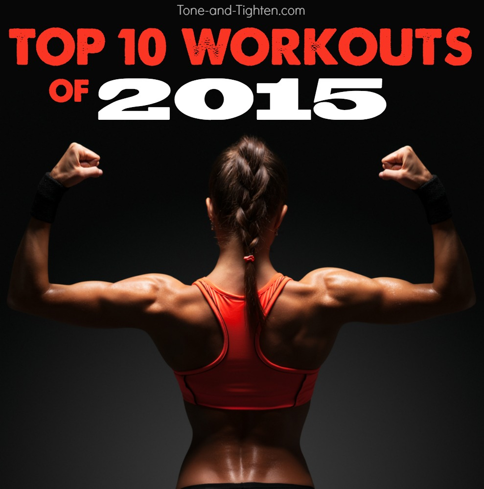 top ten at home workouts of 2015 tone tighten