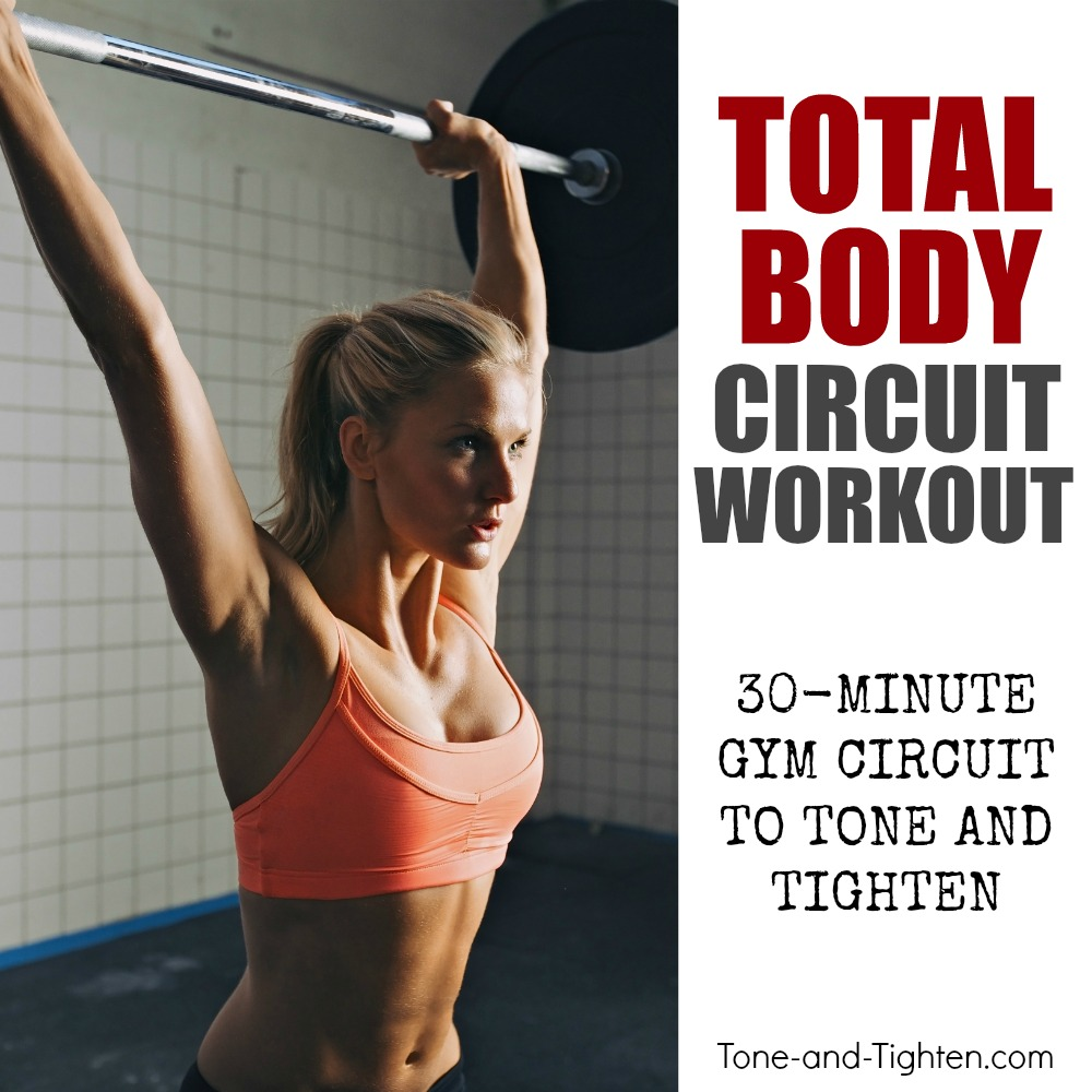 total body gym circuit workout tone tighten