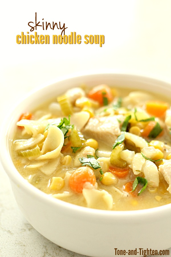 Skinny Chicken Noodle Soup on Tone-and-Tighten