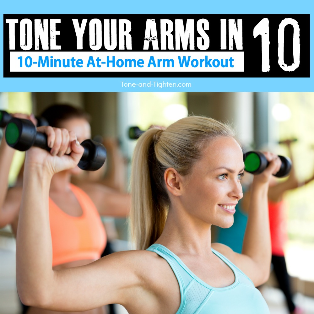 10 Minute Toned Arm Workout At Home Tone And Tighten