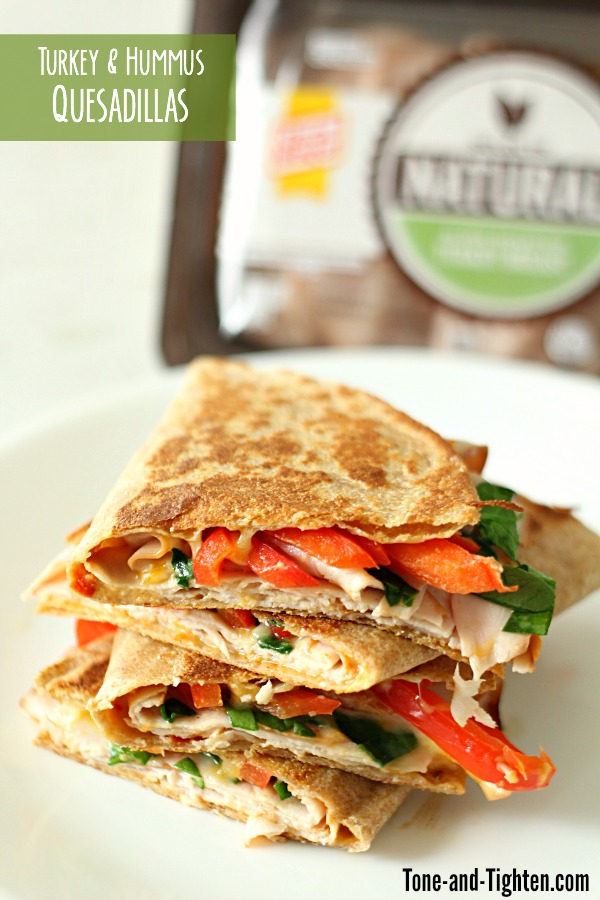 Turkey and Hummus Quesadillas on Tone-and-Tighten