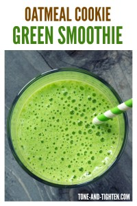 Oatmeal Cookie Green Smoothie from Tone-and-Tighten