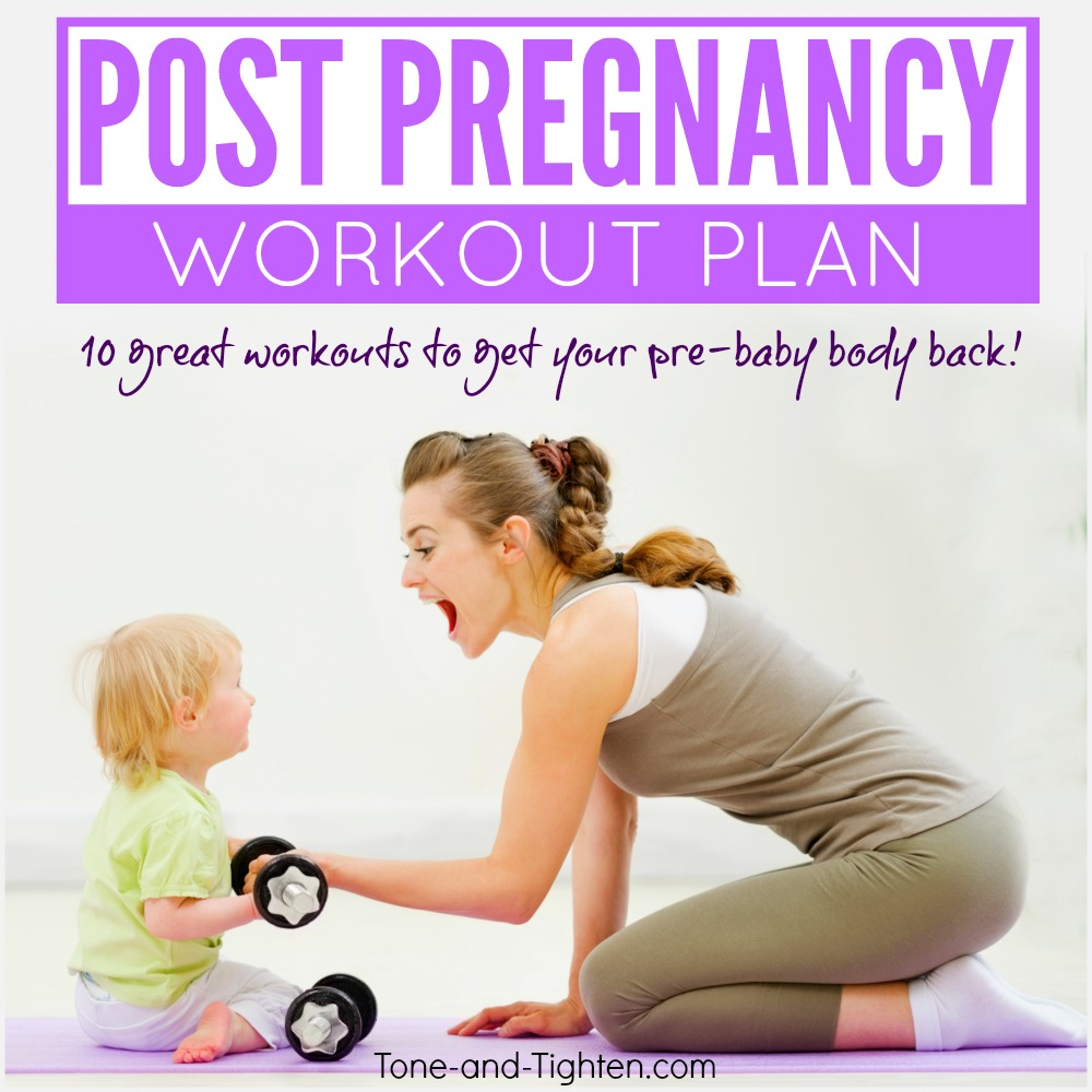 post pregnancy workout plan tone tighten
