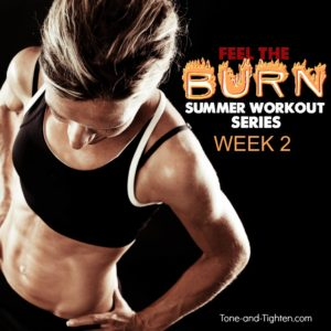 feel the burn summer workout series week 2