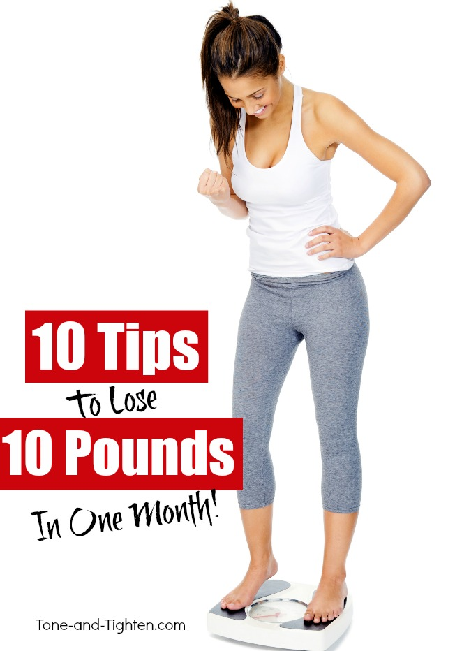 10 Easy-to-follow tips to lose 10 pounds this month | From Tone-and-Tighten.com