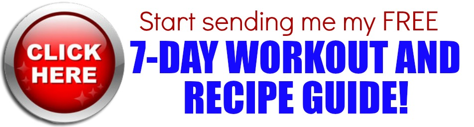 click here 7-day workout and recipe guide