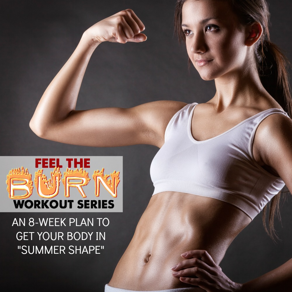 summer workout series feel burn week 8