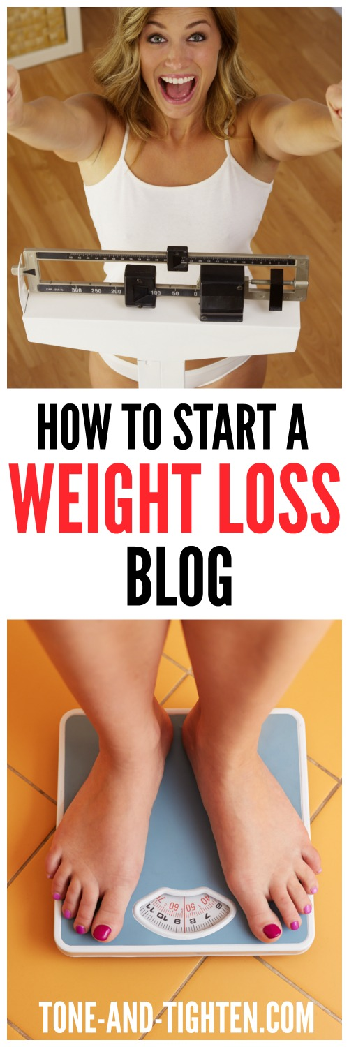 How to start a weight loss blog from Tone and Tighten