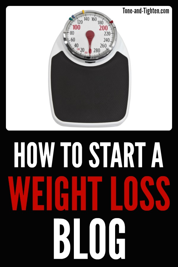 How to start a weight loss blog on Tone and Tighten