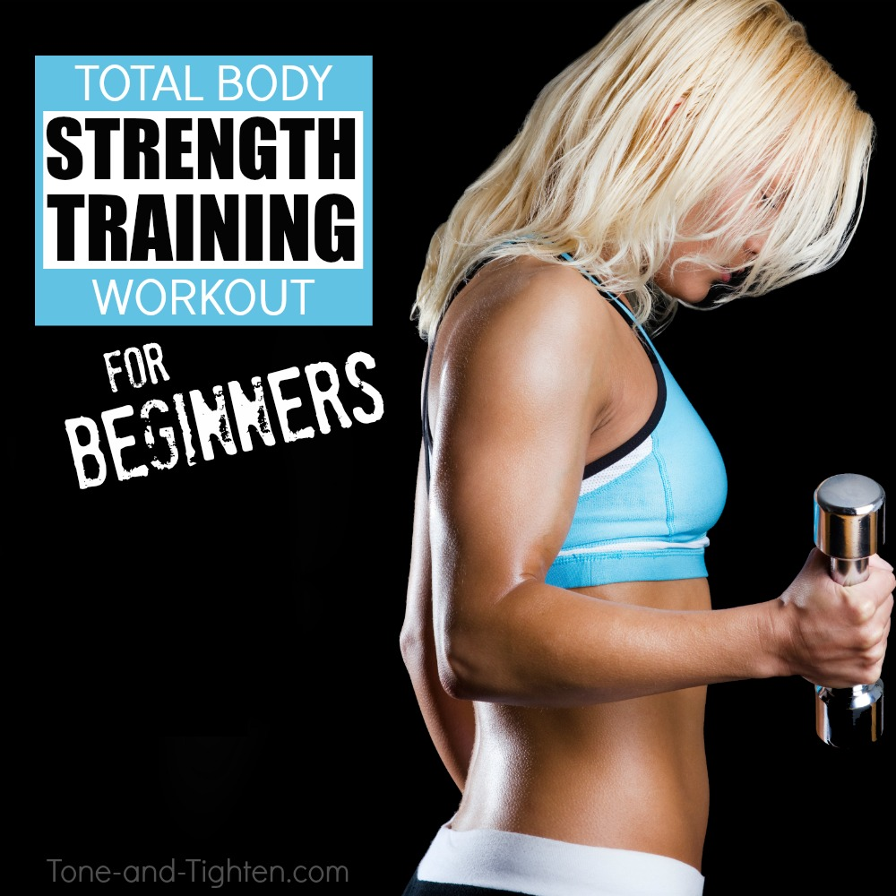 beginner's strength training workout tone tighten