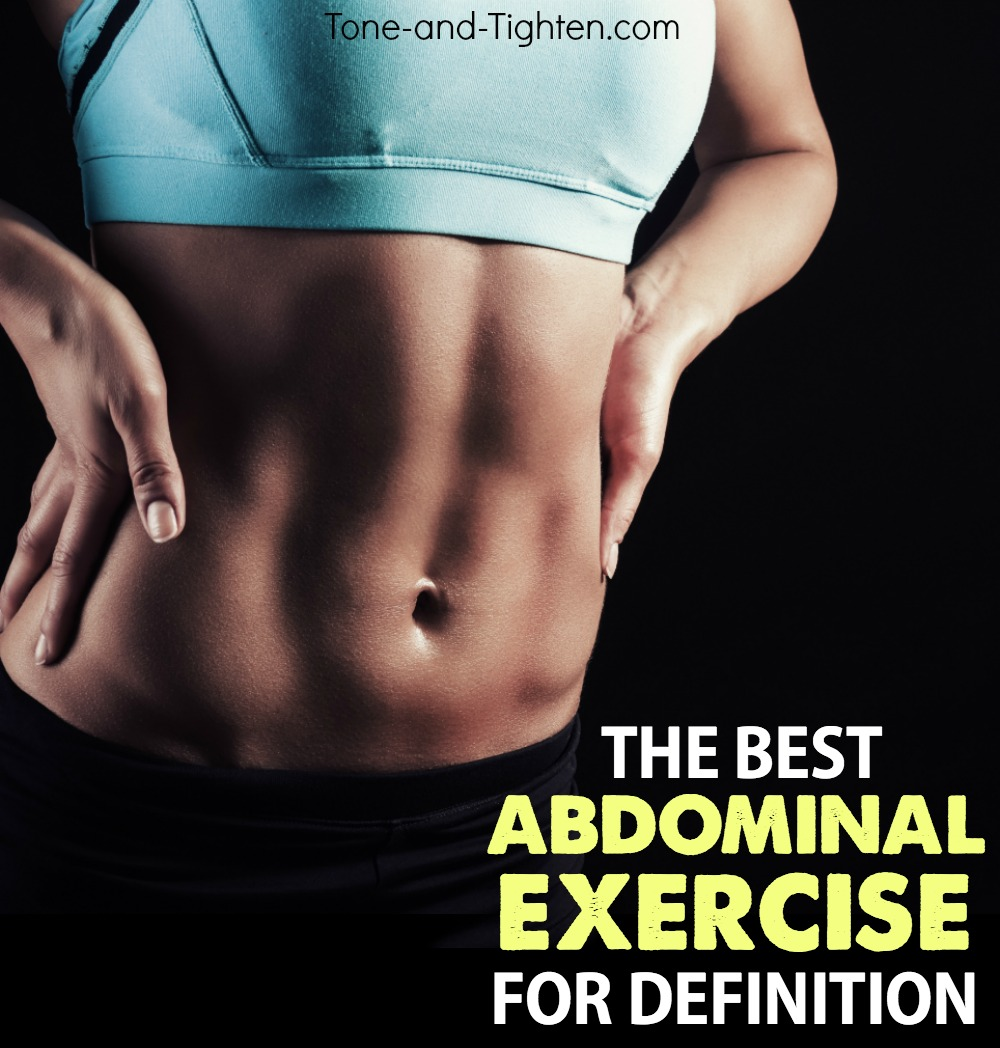 Best Abdominal Exercise For Stomach Definition
