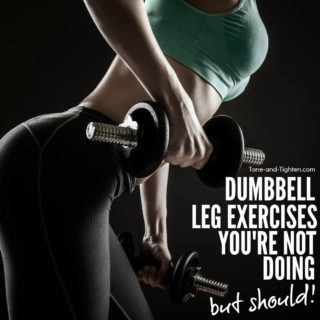 best dumbbell leg exercises to tone and tighten