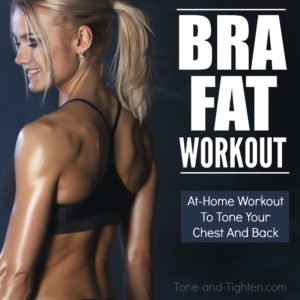 best at home exercises for bra fat tone tighten