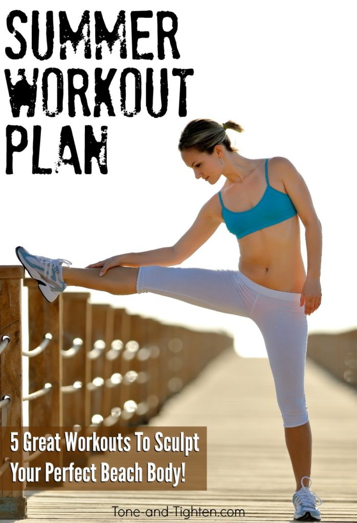 5 great workouts to sculpt and shape your perfect summer bod! From Tone-and-Tighten.com