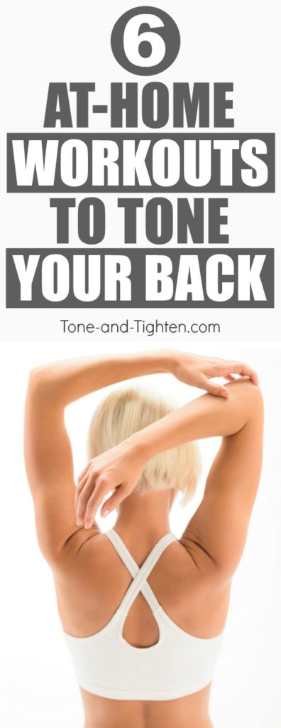 6 great workouts you can do at home to banish bra fat forever! Great back workouts from Tone-and-Tighten.com