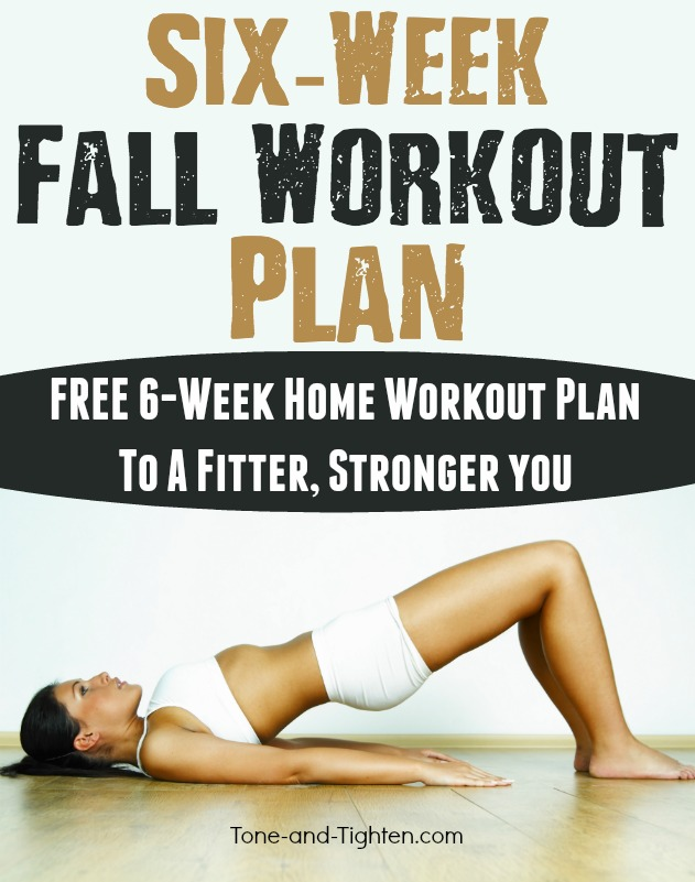 six week fall workout program at home fitness
