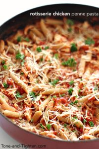 rotisserie-chicken-penne-pasta-on-tone-and-tighten