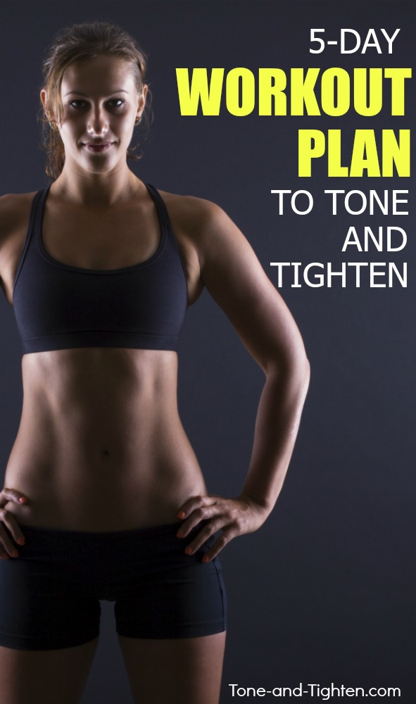 Free 5-day workout plan to tone and tighten your body! From Tone-and-Tighten.com