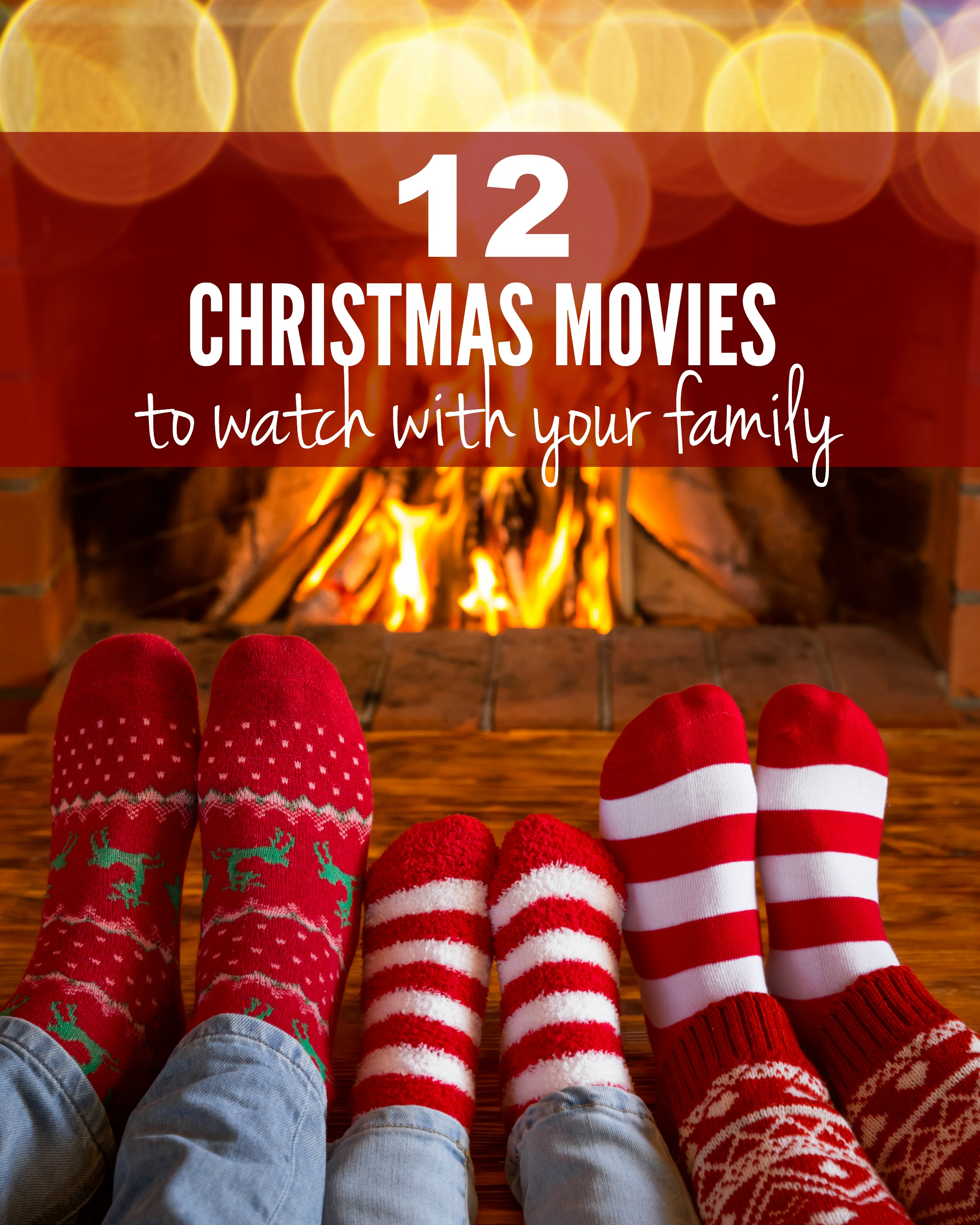 12 Christmas Movies to Watch with your Family | Tone and Tighten
