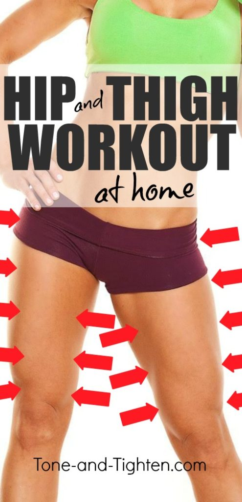 25 minute at home workout to tone your legs and sculpt your hips! No equipment required. From Tone-and-Tighten.com