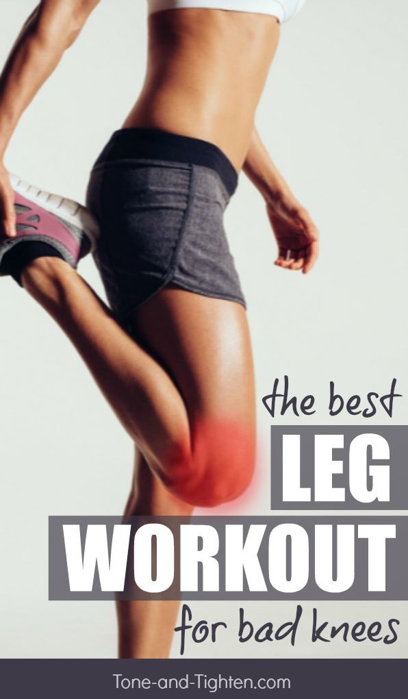 The best lower body workout for knee pain. Great leg exercises even with bad knees on Tone-and-Tighten.com