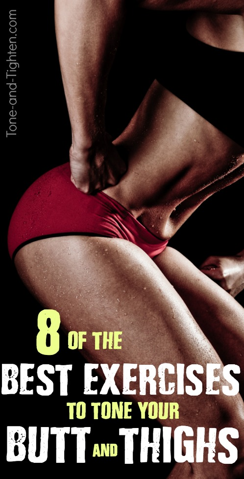 8 of the best exercises to tone your butt and sculpt your thighs | Tone-and-Tighten.com