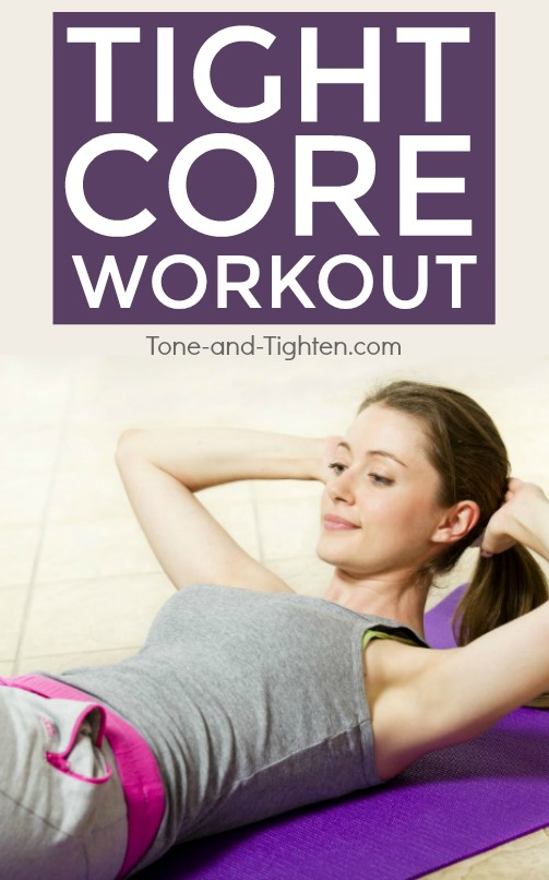 The perfect workout to tone and tighten your core! At-home workout for your abs at Tone-and-Tighten.com