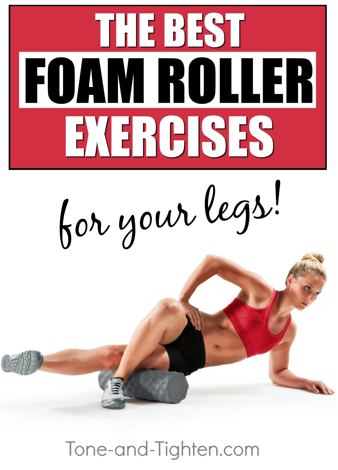 6 of the best foam roller exercises for your legs! Reduce soreness and prevent injury with these lower body foam roll exercises