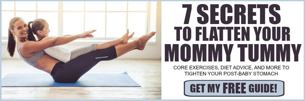 flatten your mommy tummy with 7 great tips