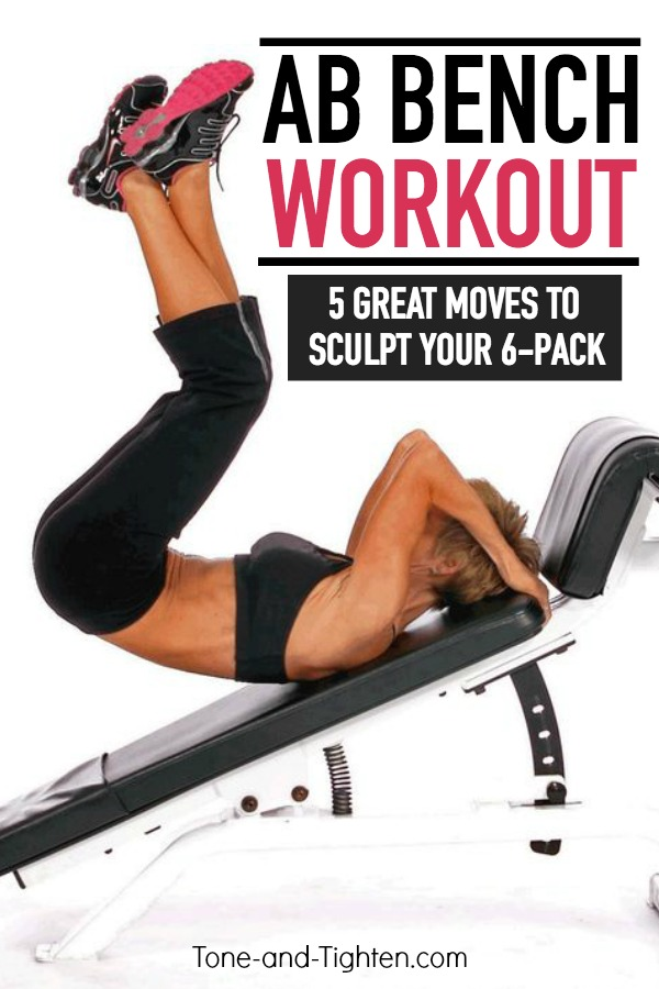 Six-Pack Abs Bootcamp Workout - the toughest ab exercises on a bench to elevate your results! From Tone-and-Tighten.com