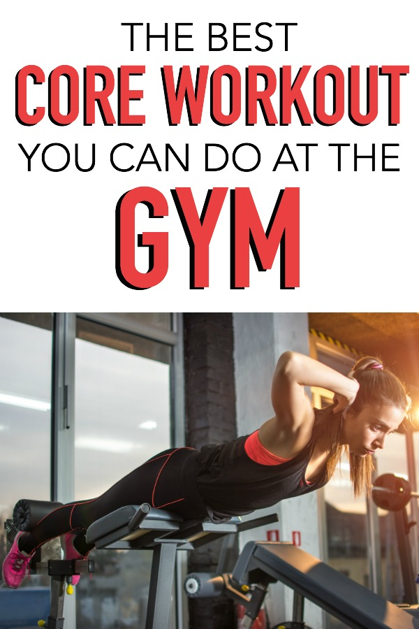 Best Workout For Abs: Gym Core Workout - Best Gym Abs Exercises