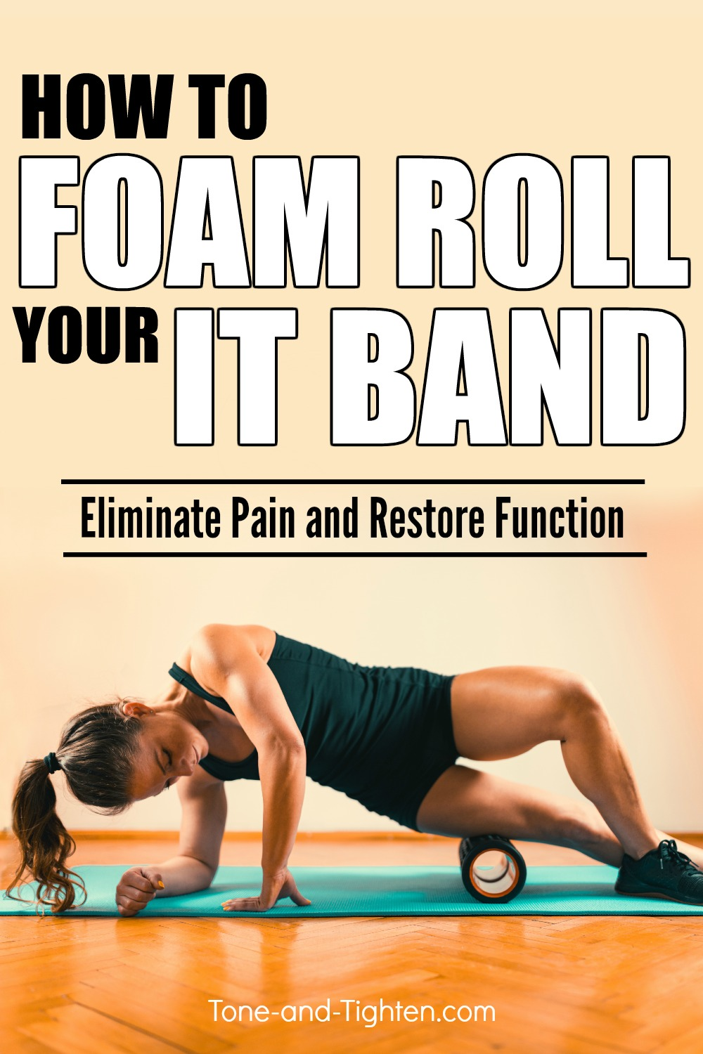 How to foam roll your IT Band CORRECTLY! Alleviate illiotibial band pain using a foam roller.